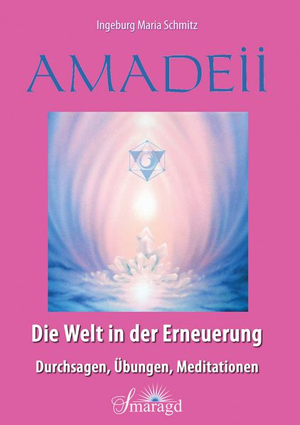 Amadeii - Die Welt in der Erneuerung