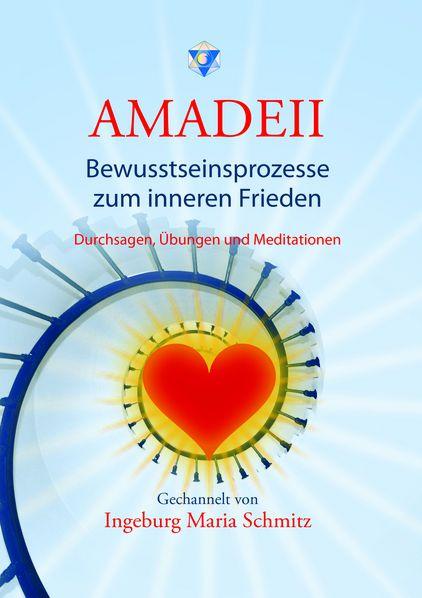 Amadeii - Bewusstseinsprozesse im inneren Frieden
